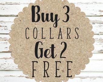 Buy 3, Get 2 Collar Promo
