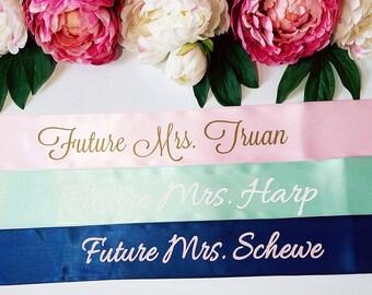 Custom sash- personalized sash- personalized sash- Future mrs sash