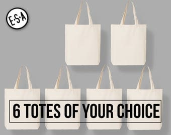6 Market Totes Of Your Choice