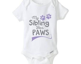 My Sibling Has Paws Baby Onesie