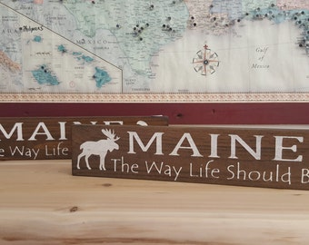 MAINE The Way Life Should Be - Rustic Sign, Home Decor, Barnwood Stain, Primitive, Country, Cabin Decor