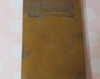 Little Book of Friendship; an Anthology; by Barse & Hopkins, NY publishers; early 1900's