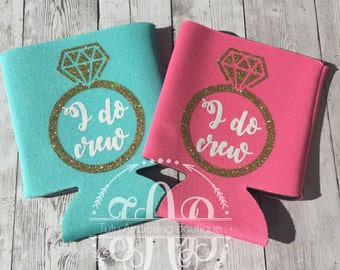 Bridesmaids Gifts, Bachelorette Party Gifts, Bridal Shower Favors, I Do Crew Drink Cozies
