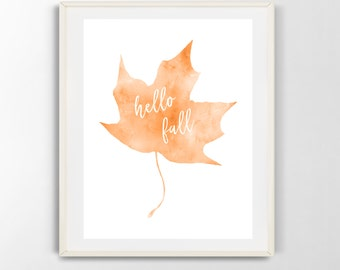 Hello Fall printable wall art, autumn, leaf, watercolor, digital download (8x10)