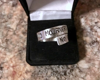 "Quote ""No Mourners No Funerals"" Ring"