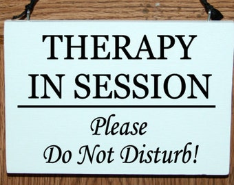 Therapy in session please do not disturb wood door hanger sign