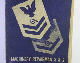 Vintage 1952 Restricted Navy Machinery Repairman 3 & 2 manual