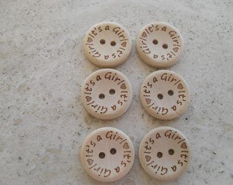 Ten Baby Girl Buttons, Baby Buttons, Round Wooden Buttons X 10 - Its A Girl  - Size 2 cm - 20 mm