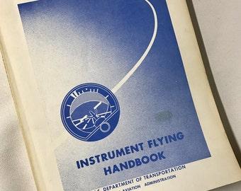 Vintage Aviation Book - FAA Instrument Flying Handbook - 1980