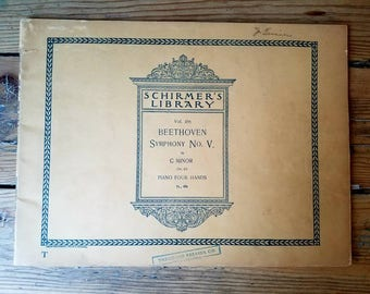 Antique Sheet Music. Schirmer's Library vol. 285 Beethoven Symphony No. 5 in C Minor, Opus 67. Piano Four Hands. Copyright 1894. Beautiful!