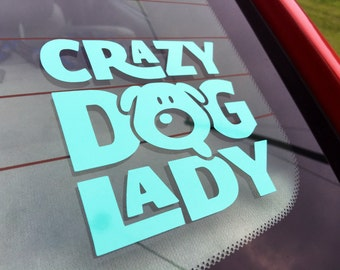 crazy dog lady | decal