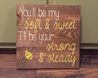 Honey Bee Wedding Rustic Love Sign Blake Shelton Whiskey Wine Soft Sweet Strong Steady Country Lyrics Home Decor Anniversary Bridal Shower
