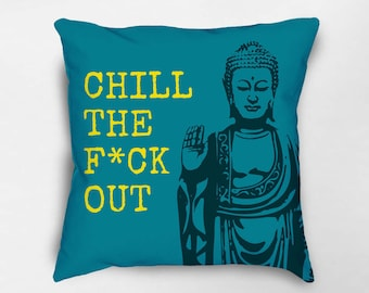 Buddha Pillow, Zen Pillow, Buddha Decor, Meditation Pillow, Zen Decor, Yoga Studio Decor, Funny Quote Pillow, Yoga Pillow, Dorm Decor