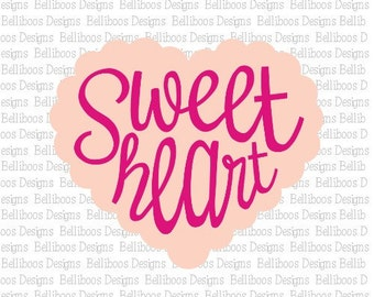 Sweetheart svg - sweetheart cut file - valentine's day cut file - valentine's day svg - heart svg - heart cut file - svg design