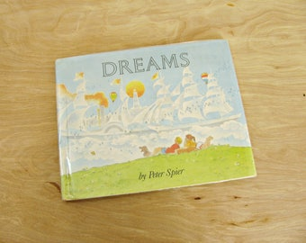 Vintage Children's Book Dreams by Peter Spier First Edition Picture Book Day Dreams Book Cloud Book Imagination Book Hot Air Balloons