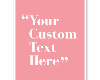 Custom Poster Quote, Custom Print, Printable Quote, Custom Home Decor, Printable Poster, Custom Christmas Gift