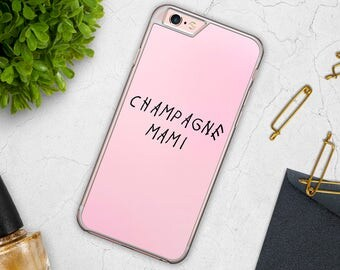 Champagne Mami Case Cover for iPhone 4, 4s, 5, 5s, 5se, 5c, 6, 6s, 6 Plus, 7, Samsung Galaxy S3, S4, S5, S6, S6 Edge, S7