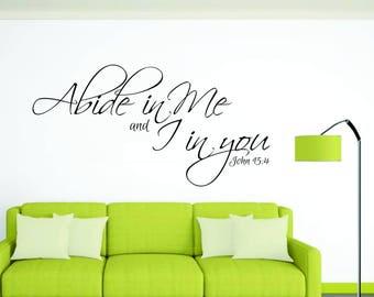 Abide in Me Vinyl Wall Decal - Prayer Room - Vinyl Wall Decal - Window Decals - Prayer Closet - Vinyl Wall Decals - Living Room - Den