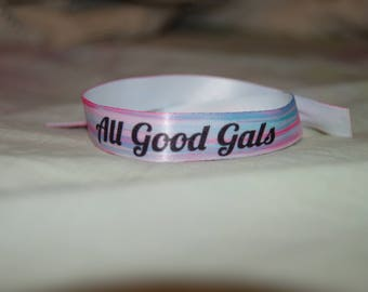 All Good Gals Wristbands