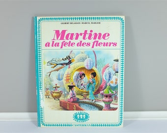 Vintage children book, Martine À La Fête des Fleurs, 1973 - Vintage french children book - Martine from France - 70' illustration