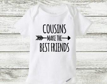 cousin onesie, cousins make the best friends