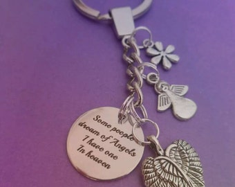 Some people dream of Angels I have one in heaven, memorial key ring