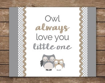 INSTANT DOWNLOAD - Owl Always Love You Little One - Printable Wall Art - M2M Levtex Baby Night Owl bedding - DIGITAL 8x10