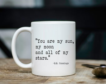 Mug You Are My Sun, My Moon And All Of My Stars Coffee Tea Valentine's Day Gift Wife Girlfriend Husband Boyfriend Birthday Mom Daughter #170