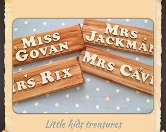 TEACHERS school classroom wooden personalized name plaques. Handmade - Little kids treasures