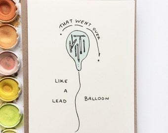 Sorry Lead Balloon Card