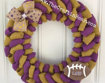 Louisiana State University burlap - LSU burlap wreath - LSU wreath - LSU decor - Tigers - purple and gold