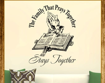 The family that prays together stays together bible verse