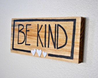 Be Kind Painted Wood Sign - Word Art - Wall Art - Mixed Media Painting