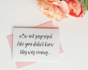 Set of 6 Will You Be My Bridesmaid Cards- Now Act Surprised | Bridesmaid Proposal Card | Bridal Party Card