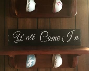 y'all come in sign - country chic signs - country kitchen signs - kitchen decor - cute signs - fun signs
