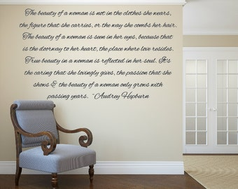 The beauty of a woman. Audrey Hepburn quotes. Vinyl wall decal.