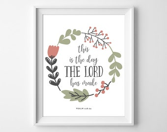 This is the Day the Lord Has Made, Christian Print, Inspirational Wall Art, Bible Verse, Bible Print, Catholic Print, Instant Download