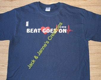 The Beat Goes On - Heart attack survivor T for Men and Women
