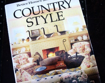 Country Style by Better Homes and Gardens, vintage decorating book, decorating, 1987, Better Homes and Gardens, home decor book, vintage