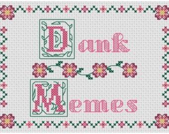 Dank Memes (Cross Stitch PDF Pattern)