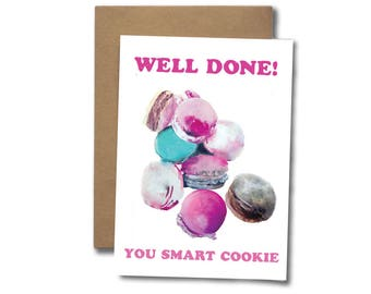 Well done you smart cookie     GREETING CARD