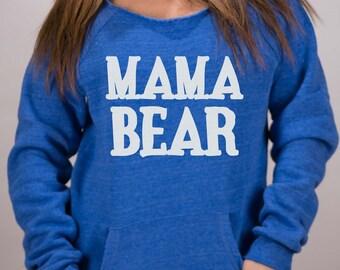 Long sleeve Women's Mama Bear- Maniac Sweater.