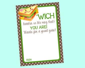 Teacher Appreciation 'Wich Teacher Is The Very Best Gift Card Holder- Sandwich Shop, Deli, Cafe Restaurant for Teacher Gift Digital Download