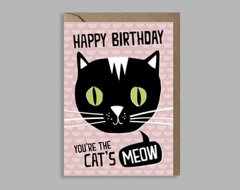 You're the cat's meow - birthday card