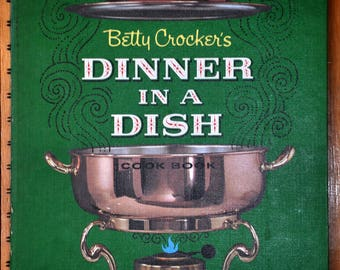 Vintage Cookbook, Dinner in a Dish by Betty Crocker; FREE S/H