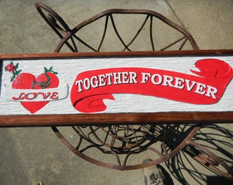 Wall Plaque, Sign, Custom Designed, Custom Carved, Reclaimed Cedar, Special Occasion, Love Statement, Rustic, Various Colors, Free Shipping.