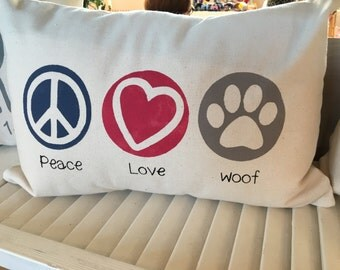 Peace Love Woof Pillow with insert