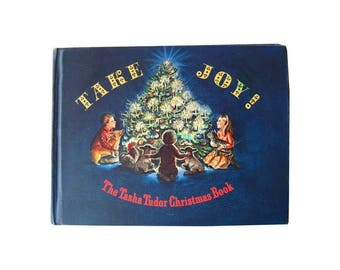 Tasha Tudor Take Joy Illustrated Christmas Book - Illustrated Book - Gift Book - Tasha Tudor Holiday Book - Tudor Books