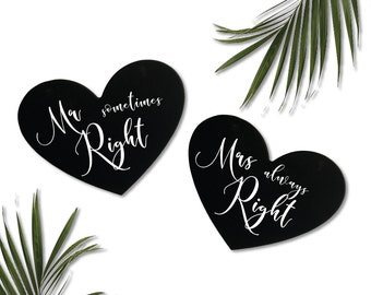 Mr Right & Mrs Always Right | chair signs | wedding sign | wedding chalkboard