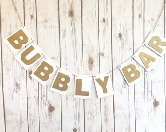 Gold BUBBLY BAR Banner on White with Silver Trim / Wedding Champagne Sign / New Year's Eve